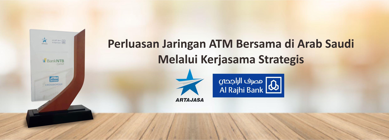 Kerja-Sama-Artajasa-dengan-Al-Rahji-Bank-Malaysia-untuk-Kemudahan-Tarik-Tunai-di-Arab-Saudi-Melalui-Jaringan-ATM-Bersama.html